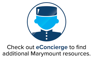 Checkout eConcierge to find additional Marymount resources.
