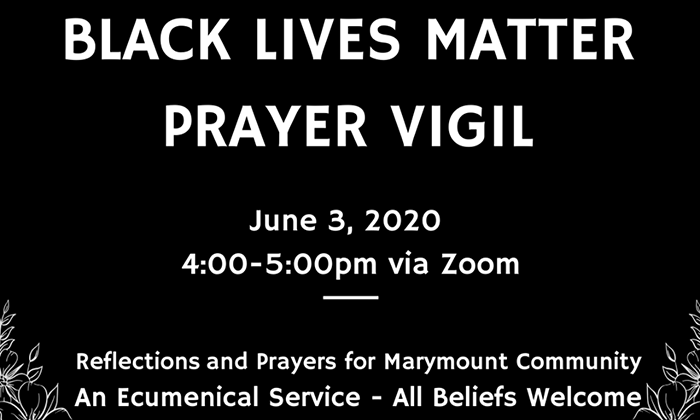 Marymount holds prayer vigil, listening session in response to racial violence and unrest